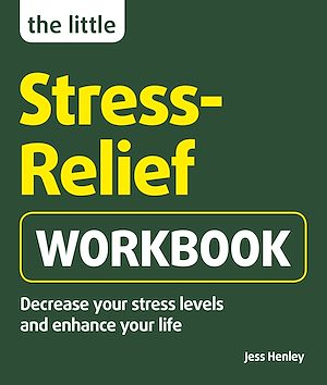 Téléchargez le livre :  The Little Stress-Relief Workbook