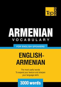 Armenian vocabulary for English speakers - 3000 words