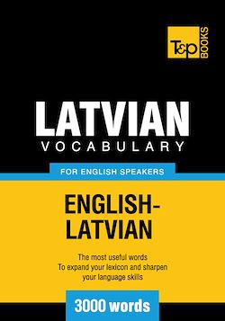 Latvian vocabulary for English speakers - 3000 words