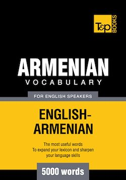 Armenian vocabulary for English speakers - 5000 words