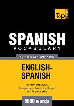 Spanish Vocabulary for English Speakers - 5000 Words