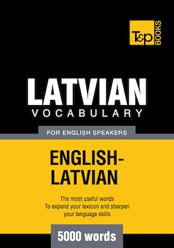 Latvian vocabulary for English speakers - 5000 words