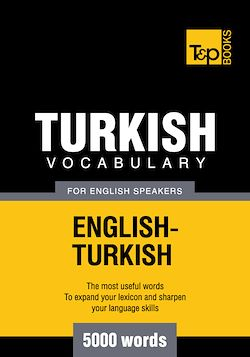 Turkish Vocabulary for English Speakers - 5000 Words