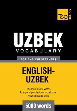 Uzbek Vocabulary for English Speakers - 5000 Words