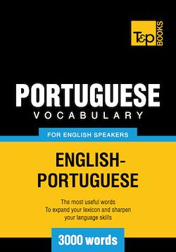 Portuguese Vocabulary for English Speakers - 3000 Words