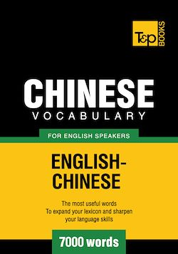 Chinese vocabulary for English speakers - 7000 words