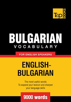 Bulgarian Vocabulary for English Speakers - 9000 Words