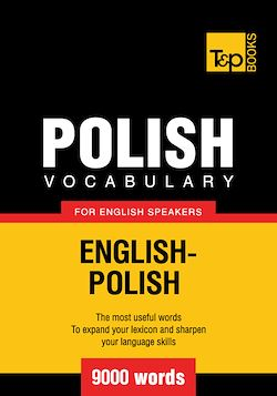 Polish Vocabulary for English Speakers - 9000 Words