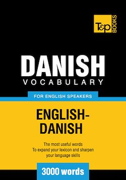 Danish Vocabulary for English Speakers - 3000 Words