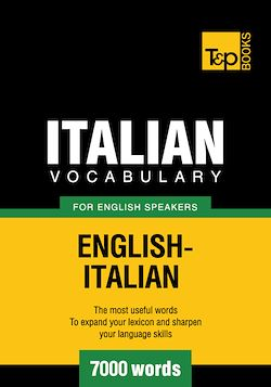 Italian Vocabulary for English Speakers - 7000 Words