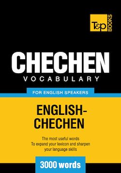 Chechen Vocabulary for English Speakers - 3000 Words