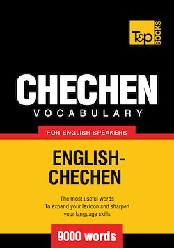 Chechen Vocabulary for English Speakers - 9000 Words