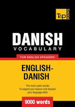 Danish Vocabulary for English Speakers - 9000 Words