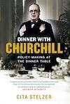 Télécharger le livre :  Dinner with Churchill
