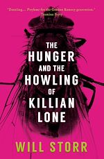 Téléchargez le livre :  The Hunger and the Howling of Killian Lone