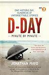 Télécharger le livre :  D-Day Minute By Minute