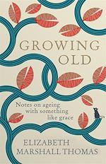 Téléchargez le livre :  Growing Old