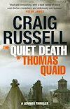 Télécharger le livre :  The Quiet Death of Thomas Quaid
