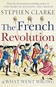 Download this eBook The French Revolution and What Went Wrong
