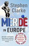 Télécharger le livre :  Merde in Europe