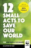 Download this eBook 12 Small Acts to Save Our World