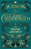 Télécharger le livre :  Fantastic Beasts: The Crimes of Grindelwald – The Original Screenplay
