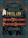 Télécharger le livre :  Nouvelles de Poudlard : Héroïsme, Tribulations et Passe-temps Dangereux
