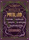 Télécharger le livre :  Nouvelles de Poudlard : Pouvoir, Politique et Esprits frappeurs Enquiquinants