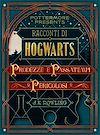 Télécharger le livre :  Racconti di Hogwarts: prodezze e passatempi pericolosi