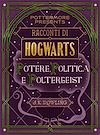 Télécharger le livre :  Racconti di Hogwarts: potere, politica e poltergeist