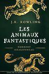 Télécharger le livre :  Les Animaux fantastiques, vie et habitat