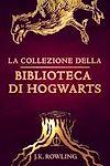 Télécharger le livre :  La collezione della Biblioteca di Hogwarts