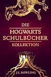 Télécharger le livre :  Die Hogwarts Schulbücher Kollektion