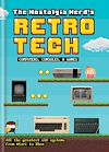 Download this eBook The Nostalgia Nerd's Retro Tech: Computer, Consoles & Games