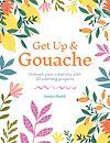 Télécharger le livre :  Get Up & Gouache