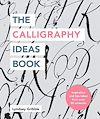 Télécharger le livre :  The Calligraphy Ideas Book