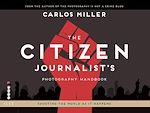 Download this eBook The Citizen Journalist's Photography Handbook