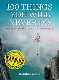 Téléchargez le livre :  100 Things You Will Never Do