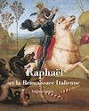 Télécharger le livre :  Raphael et la Rennaissace Italienne