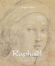 Téléchargez le livre :  Raphaël - Volume 2