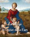 Télécharger le livre :  La Vierge et le Christ dans l'art