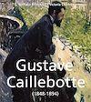 Télécharger le livre :  Gustave Caillebotte (1848-1894)