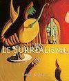 Télécharger le livre :  Le Surréalisme