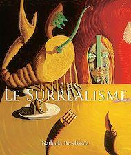 Téléchargez le livre :  Le Surréalisme