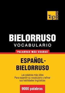 Vocabulario español-bielorruso - 9000 palabras más usadas
