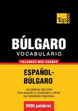 Vocabulario español-búlgaro - 9000 palabras más usadas