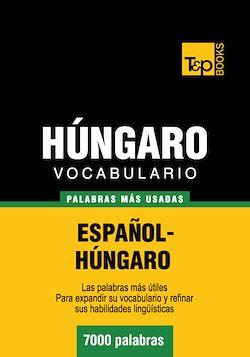 Vocabulario español-húngaro - 7000 palabras más usadas