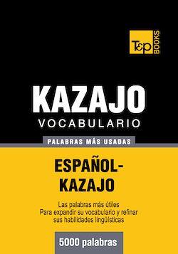 Vocabulario español-kazajo - 5000 palabras más usadas