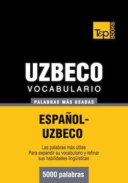 Vocabulario español-uzbeco - 5000 palabras más usadas