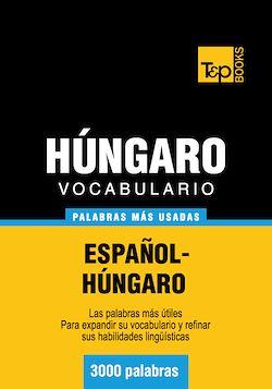 Vocabulario español-húngaro - 3000 palabras más usadas